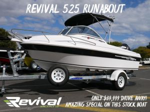 Revival 525 Runabout Super Special New boats